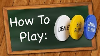 How to Play: Poker - Texas Hold