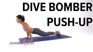 How to do Dive Bomber Push-Up  Joana Soh