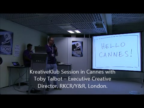 KreativeKlub Workshop in Cannes with Toby Talbot