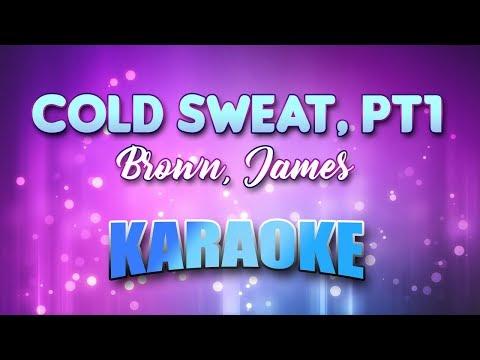 Brown, James - Cold Sweat, Pt1 (Karaoke & Lyrics)