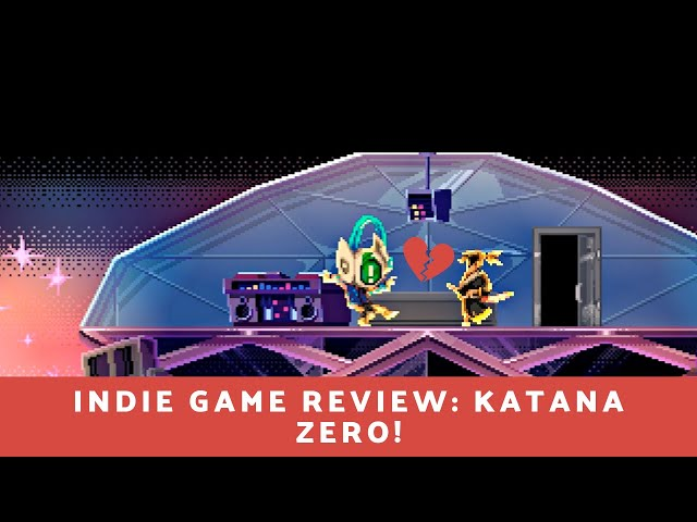 Indie Game Review - Katana Zero I RULE SLOW MOTION!!