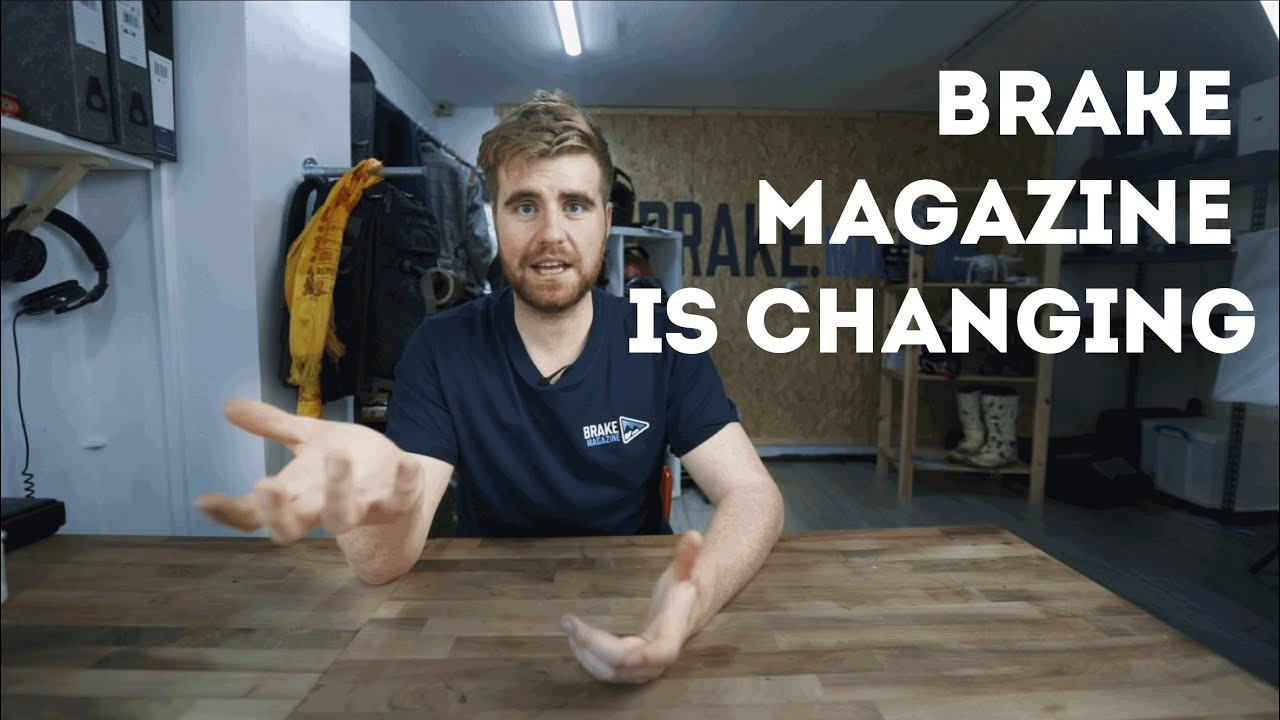 Things are changing with Brake...