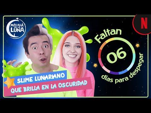 6 Días - Cuenta Regresiva a Más allá de la Luna - Slime Lunariano por Ami y Amara | Netflix