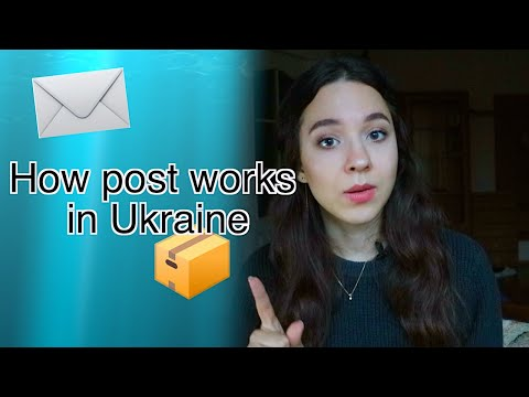 How to send a parcel to Ukraine? Post office in Ukraine
