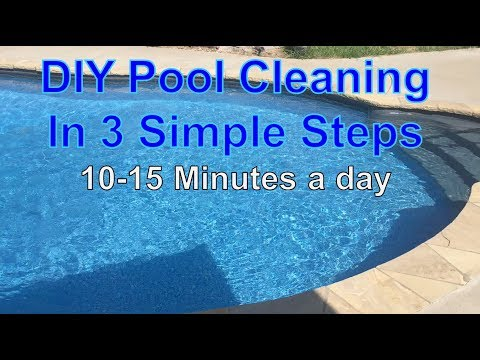 How To Keep a Crystal Clear Clean Pool (Just a few minutes a day)