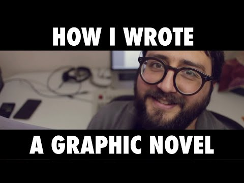 HOW TO WRITE A GRAPHIC NOVEL