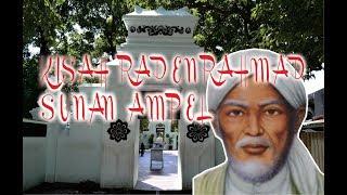 Kisah Singkat Raden Rahmat Sunan Ampel