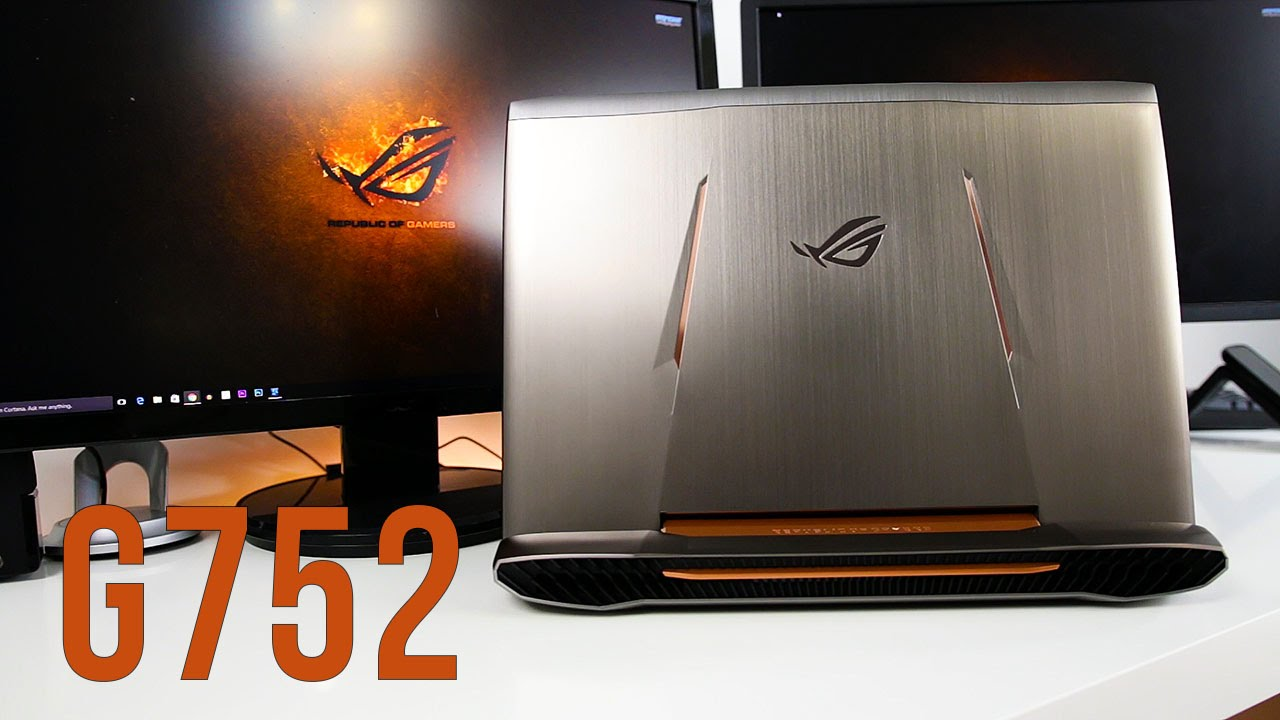 ASUS ROG G752 Review Is this the Best Gaming Laptop