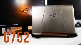 asus ROG G752VT review - G752 gaming laptop with Nvidia 970M graphics