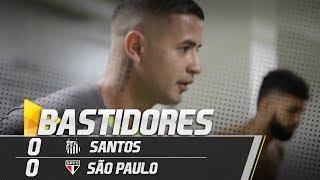 Santos 0 x 0 São Paulo | BASTIDORES | Brasileirão (17/09/18)