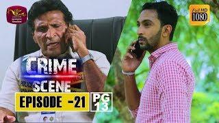 Crime Scene - ක්රයිම් සීන් | Episode -21 | 2018-11-28 | Rupavahini TeleDrama Thumbnail