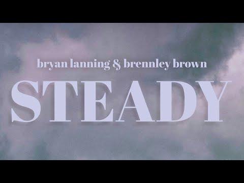 "brennley-brown,-bryan-lanning---""steady""-(official-lyric-video)"