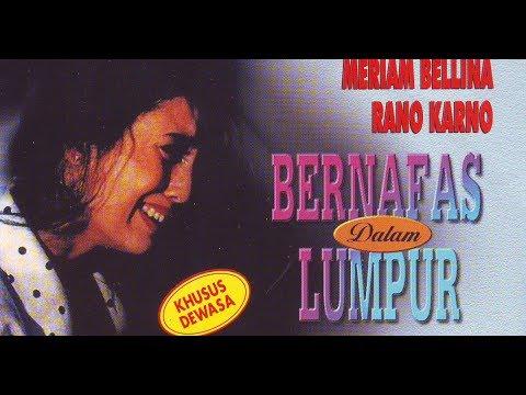 Bernapas Dalam Lumpur || Film Indonesia Jadul || Tahun Produksi: 1991