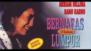 Bernapas Dalam Lumpur    Film Indonesia Jadul    Tahun Produksi: 1991