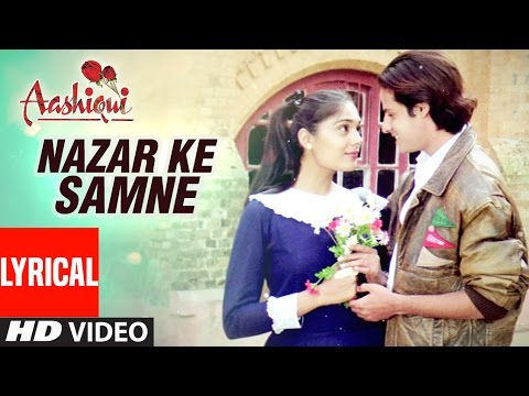 Mix - Nazar Ke Samne Lyrical Video || Aashiqui || Kumar Sanu, Anuradha Paudwal