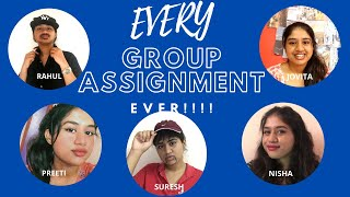 Every Group Assignment EVER!!
