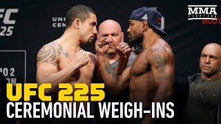 UFC 225 Ceremonial Weigh-In Highlights - MMA Fighting