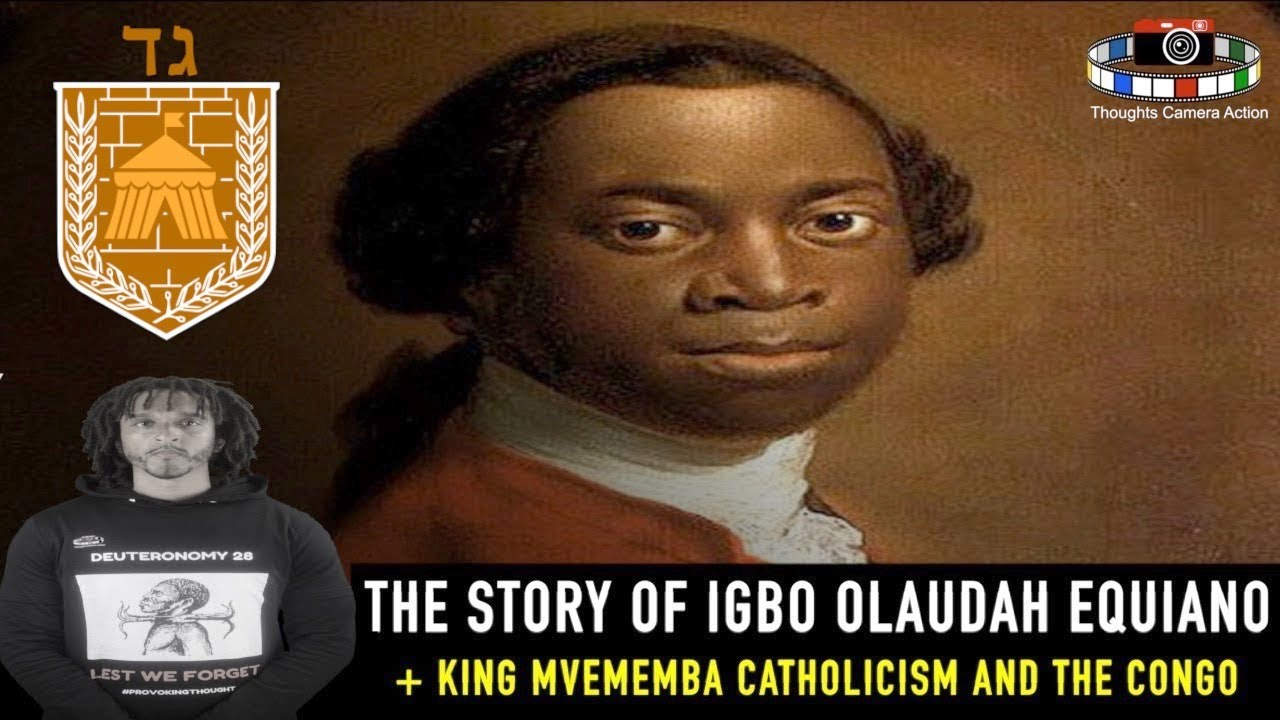 ?? 1745 THE LIFE OF IGBO OLUDAH EQUIANO THE HEBREW   THE LETTER OF KING MVEMBA CONGO  ??
