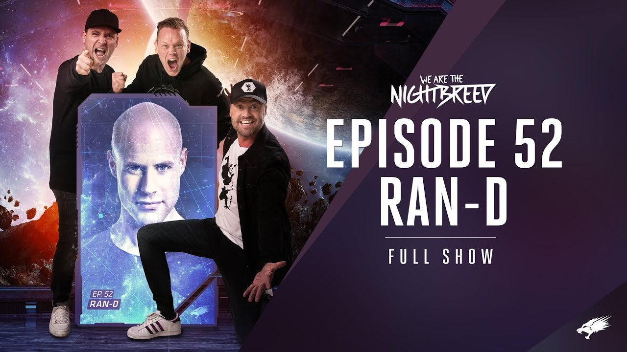 We Are The Nightbreed 052 with Ran-D