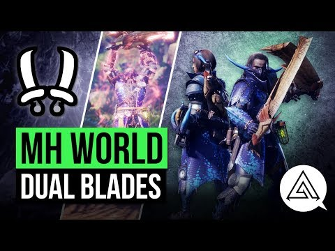Monster Hunter World | New Dual Blades in Depth Gameplay