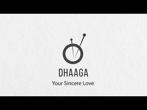 Dhaaga, Your Sincere Love..
