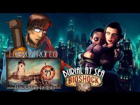"Bioshock Infinite | Logro/Trofeo DLC | ""Haciendo Ruido"""