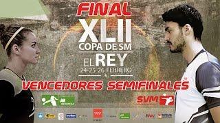 FINAL XLII Copa SM El Rey