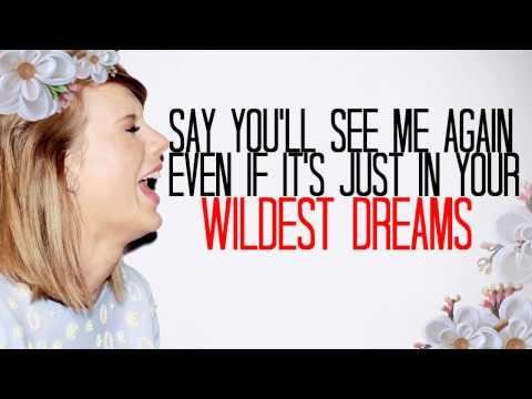 Taylor Swift - Wildest Dreams (Lyric Video)