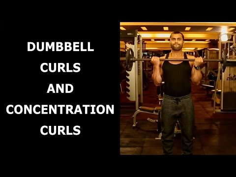 DUMBBELL CURLS AND CONCENTRATION CURLS TO GET BIGGER BICEPS