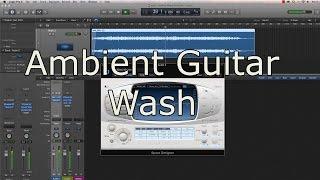 إنشاء المحيطة الغيتار غسل مع Logic Pro X