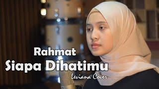 Siapa Dihatimu - Rahmat   Leviana [Bening Musik] Cover