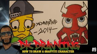 How to draw graffiti character #9 - DKD Graffiti Character Update