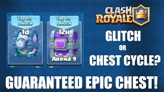 CLASH ROYALE | GUARANTEED EPIC CHEST! | HUGE GLITCH OR CHEST PATTERN?