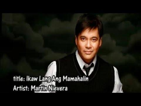 Martin Nievera - Ikaw Lang Ang Mamahalin (Lyric video)