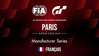 [Français] 2019 World Tour 1 | Paris | Manufacturer Series