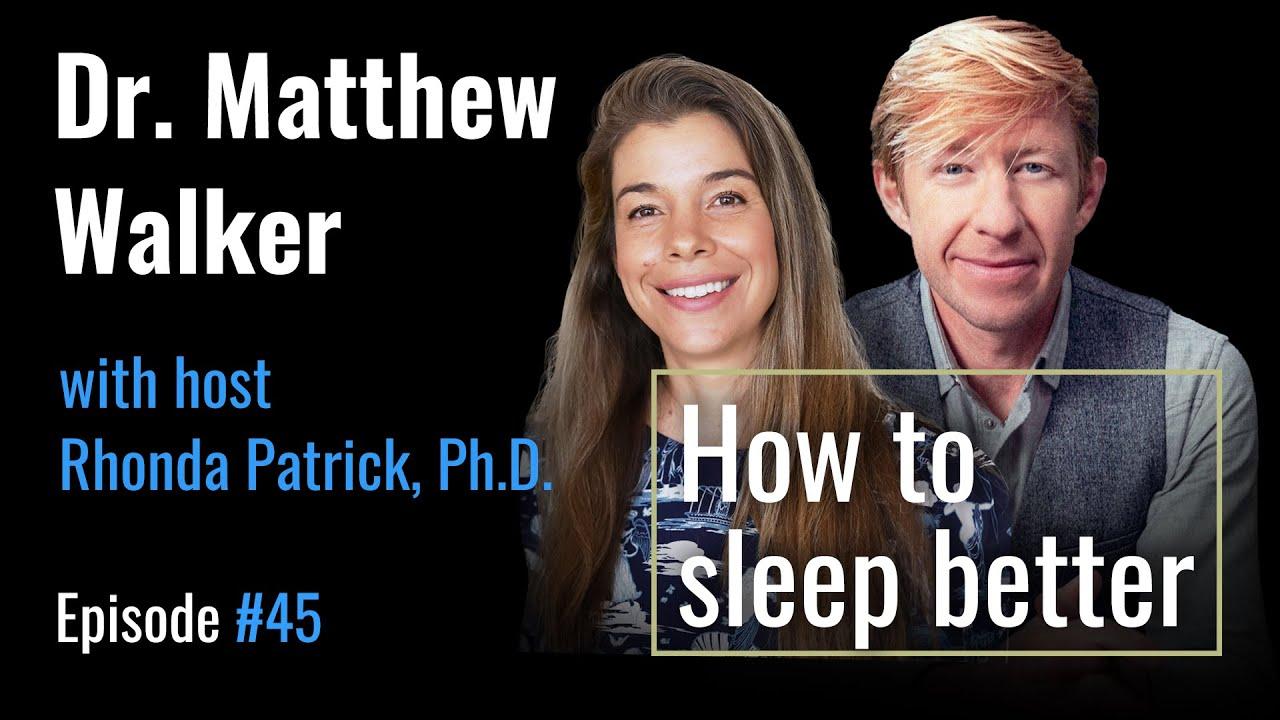 Dr  Matthew Walker on Sleep for Enhancing Learning, Creativity