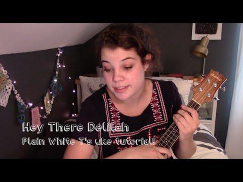 Hey There Delilah uke tutorial!