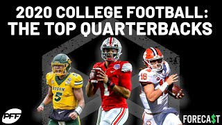 The Top College Football Quarterbacks in 2020 | PFF