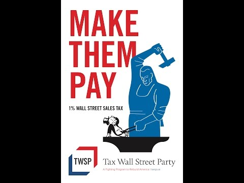 Left Forum 2015 - Tax Wall Street Party Program Overview