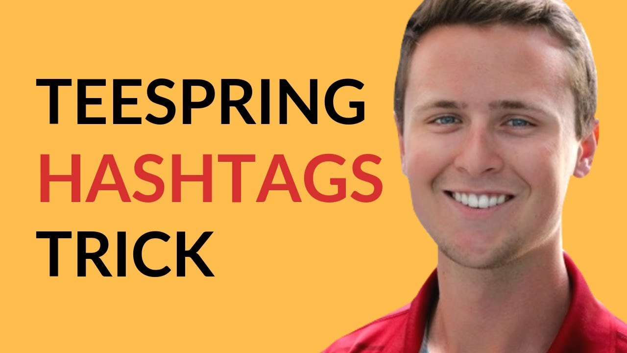 b0a2396c8 Teespring - Hashtags Trick To Sell Shirts! - YouTube