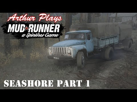 MudRunner Spintires - The Seashore Episode 1 - Arthur and Friends Go Mudding