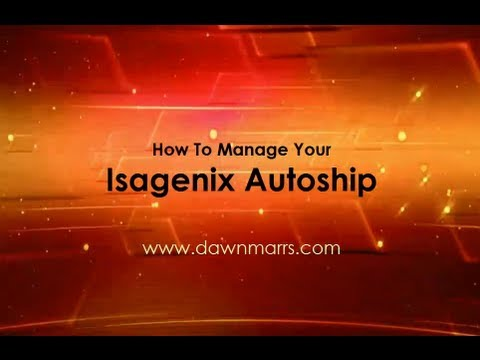 How To Manage Your Isagenix Autoship