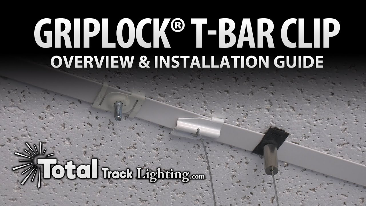 t track lighting. Griplock® T-Bar Clip Overview And Installation Guide By Total Track Lighting - YouTube T