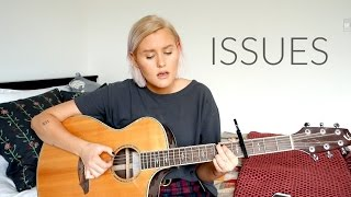 Issues - Julia Michaels (Cover by Lilly Ahlberg)