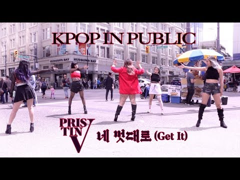 [KPOP IN PUBLIC - GET IT 네 멋대로 DANCE COVER] -- PRISTIN V -- 프리스틴 V [YOURS TRULY]