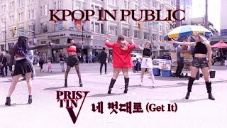 [KPOP IN PUBLIC - GET IT 네 멋대로 DANCE COVER] - PRISTIN V - 프리스틴V [YOURS TRULY x BLACK CORE x EVERALD]