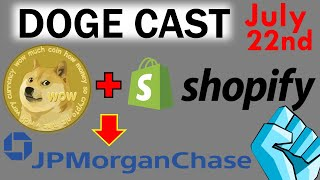 DOGECOIN Accepted with Venders Using Shopify!! JP Morgan Chase in with Crypto!!