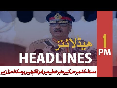ARY News Headlines | Pakistan Desires Pleasant Relations With Neighbors | 1 PM | 10 Oct 2019