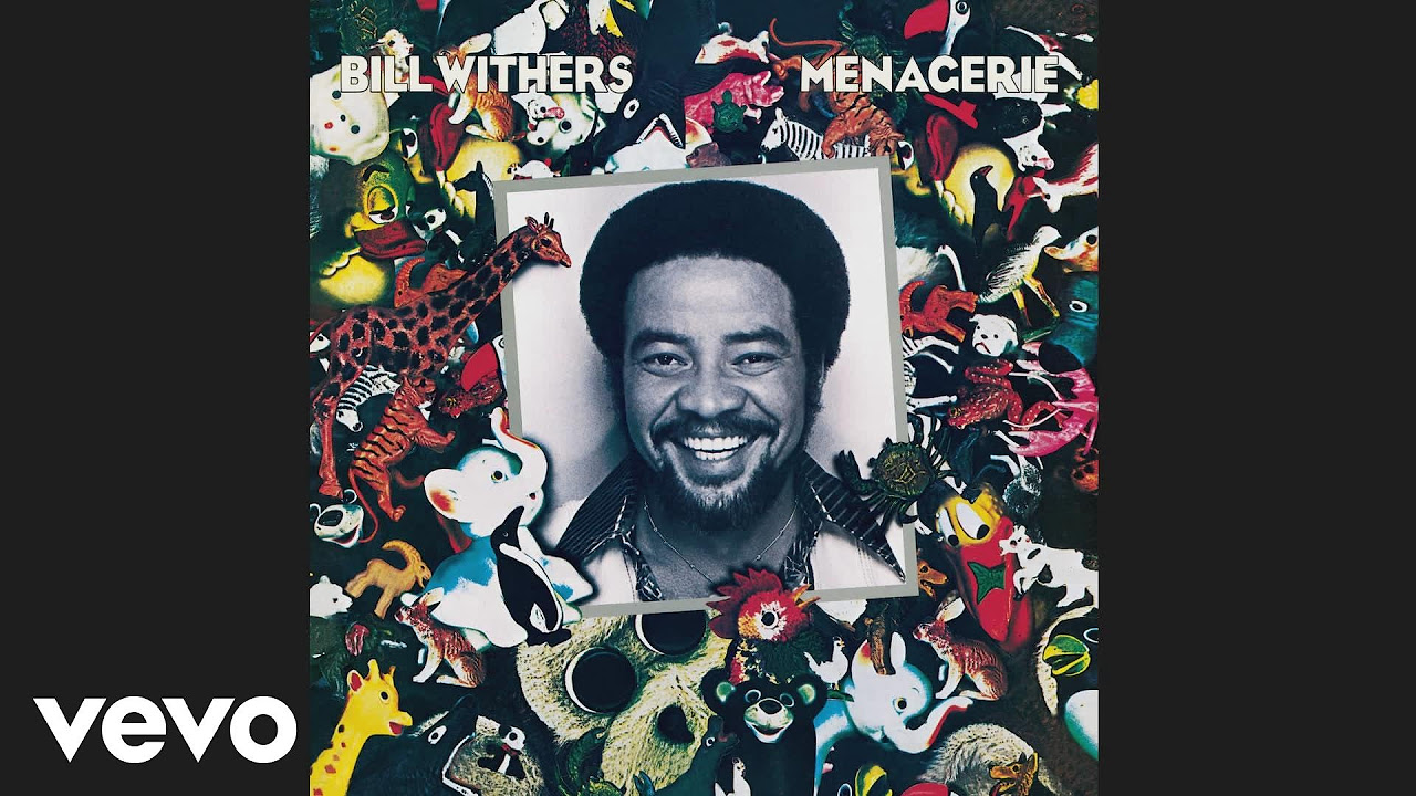 Bill Withers - Lovely Day (Official Audio)