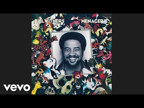 Bill Withers  Lovely Day Audio